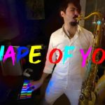 Shape of You – Ed Sheeran   SAX COVER #LUMIstudio