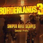 Borderlands 3: Sniper Scope Design and Previs