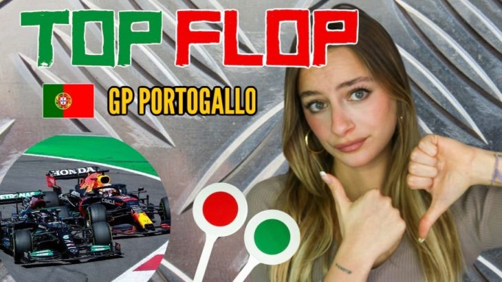 F1 TOP✅/ FLOP❌ GP PORTIMAO 2021 !!!