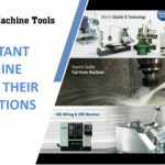 IMPORTANT MACHINE TOOLS & THEIR APPLICATIONS.avi