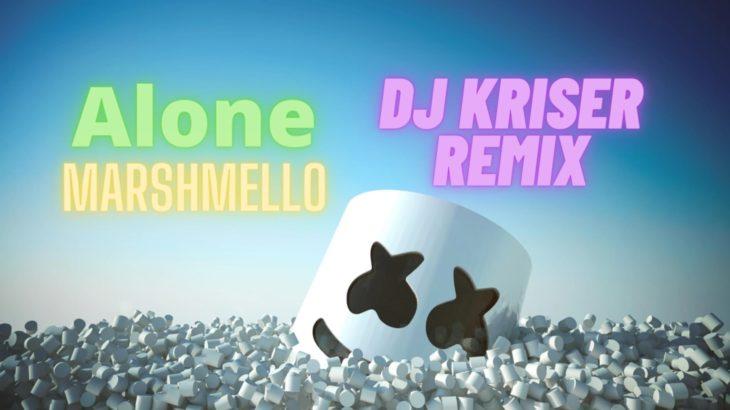 Marshmello – Alone (Dj Kriser Remix)
