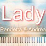 Niko Pandetta & Andrea Zeta – Lady 💃🏼 (Piano Cover)