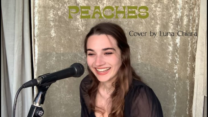 Peaches – Justin Bieber ft. Daniel Caesar, Giveon || Cover by Luna Chiara