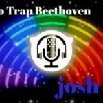 🎵Piano Trap Beethoven – josh pan🔥NoCpoyrightMusic©️🔥