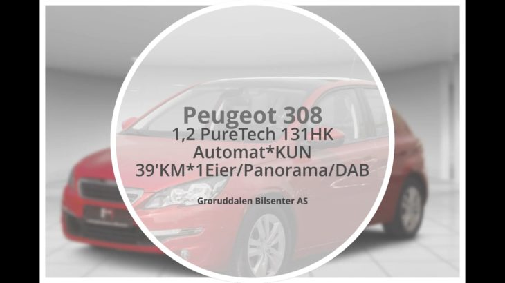 2014 Peugeot 308 1,2 PureTech 130HK Automat*KUN 39'KM*1Eier/Panorama/DAB