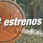 3 Estrenos 25/06/2021