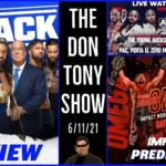 �AEW DYNAMITE 6_11_21 WATCH ALONG  _ WWE SMACKDOWN RECAP _ IMPACT AGAINST ALL ODDS PREDICTIONS.mp4