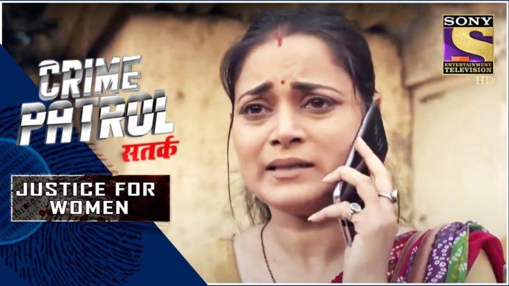 Crime Patrol Satark – New Season   Cooked Up Scheme   Justice For Women   Full Episode