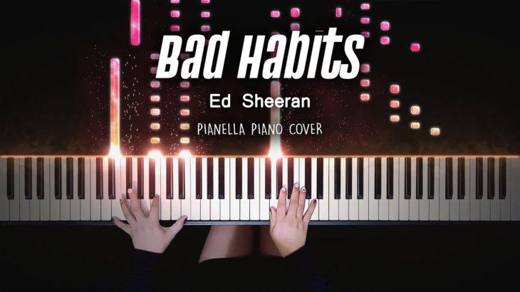 Ed Sheeran – Bad Habits | Piano Cover by Pianella Piano