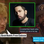 Ed Sheeran Talks Learning From Eminem Just Like Akon, Royce & Crook Are Running Out of Patience