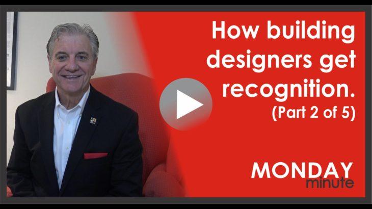 How building designers get recognized.