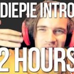 """""""How's it going bros my name is PEWDIEPIE"""" but it's a 2 HOUR loop and it's an absolute bop"""