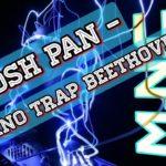 Piano Trap Beethoven – Josh pan   MÚSICAS NO COPYRIGHT