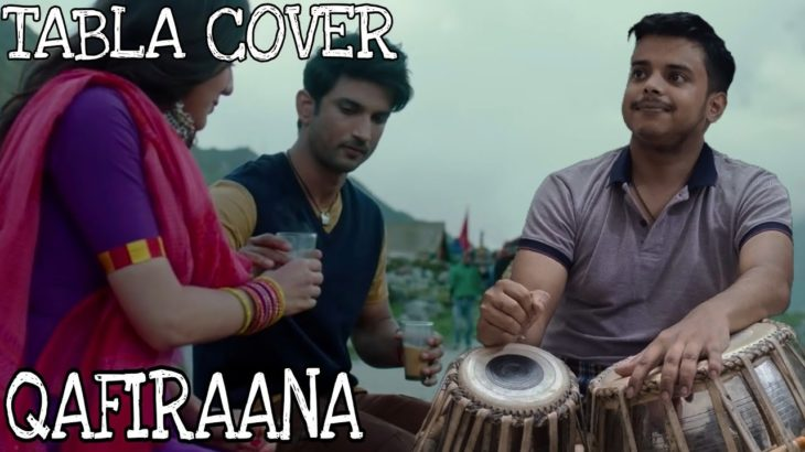 Qafiraana Song / / TABLA COVER.. / / Remembering SSR💔..