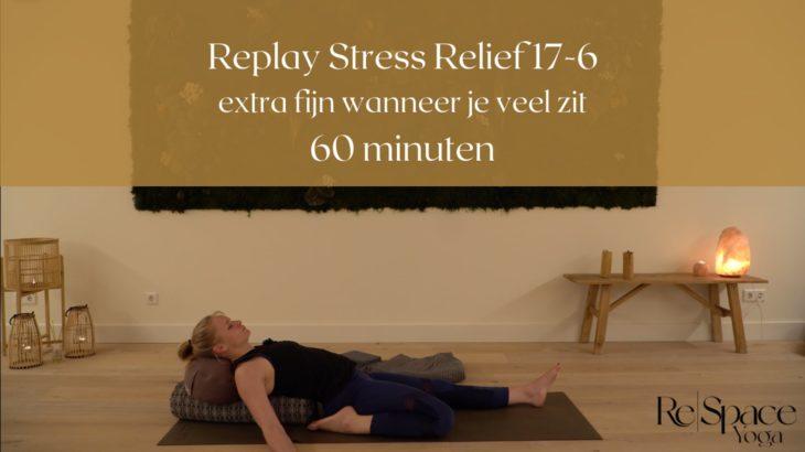 Stress Relief Replay 17 juni