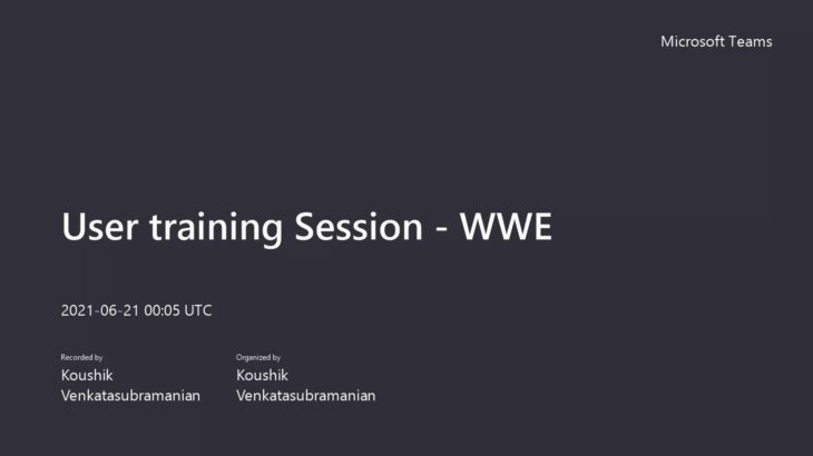 User training Session – WWE-20210621_100512-Meeting Recording
