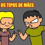 WHINDERSSON NUNES – OS TIPOS DE MÃES ( animação )