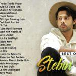 Best of Stebin Ben | 23 super hit Songs| Thoda Thoda Pyaar, Rula Ke Gaya Ishq & Mera Mehboob & more