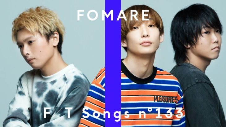 FOMARE – タバコ / THE FIRST TAKE