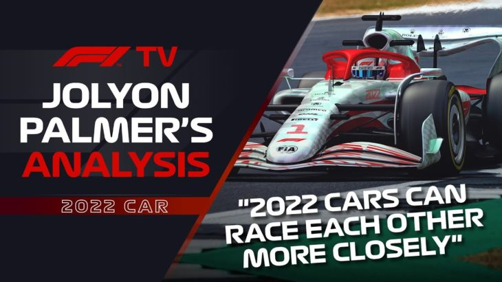 The Lowdown On 2022's Radical Changes | Jolyon Palmer's F1 TV Analysis